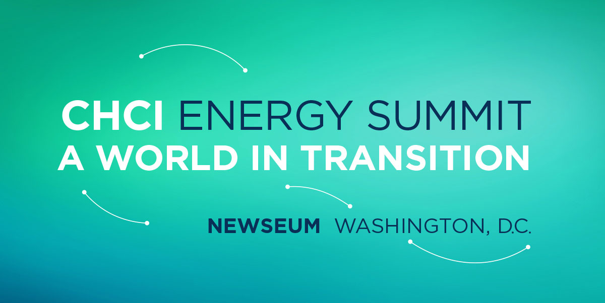 CHCI ENERGY SUMMIT: A WORLD IN TRANSITION