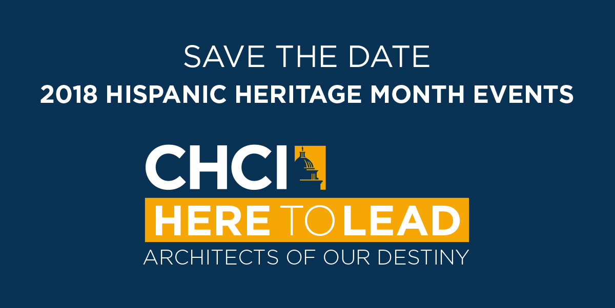 CHCI 2018 HISPANIC HERITAGE MONTH EVENTS