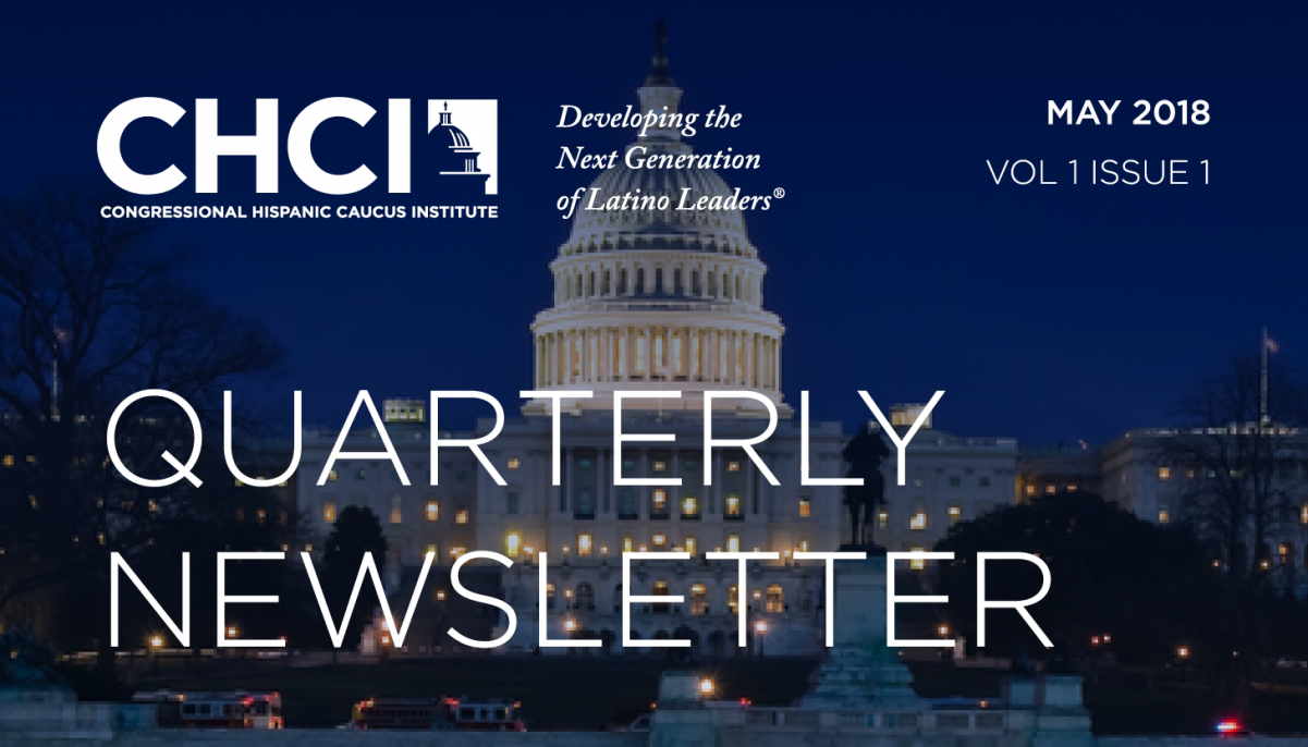 ICYMI: CHCI's 2018 Spring Quarterly Newsletter