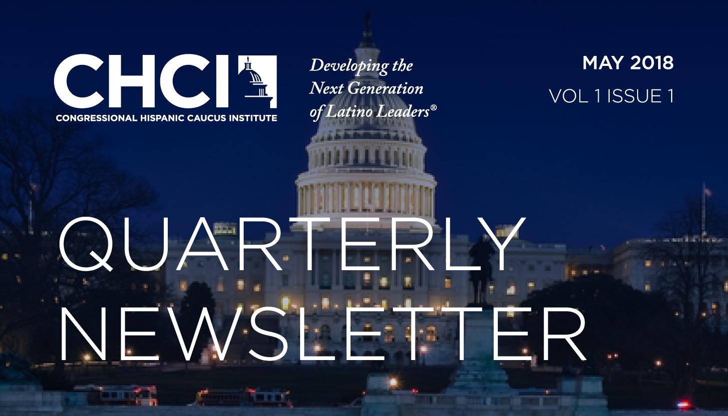 ICYMI: CHCI's 2018 Spring Quarterly Newsletter