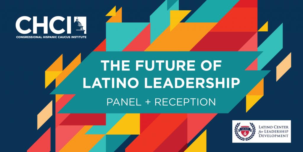 CHCI_Alumni_Future-of-Latino-Leadership_Header2