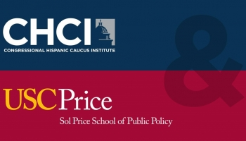 CHCI AND USC PRICE PARTNER TO PROVIDE SCHOLARSHIPS TO LATINX LEADERS IN PUBLIC POLICY FIELD