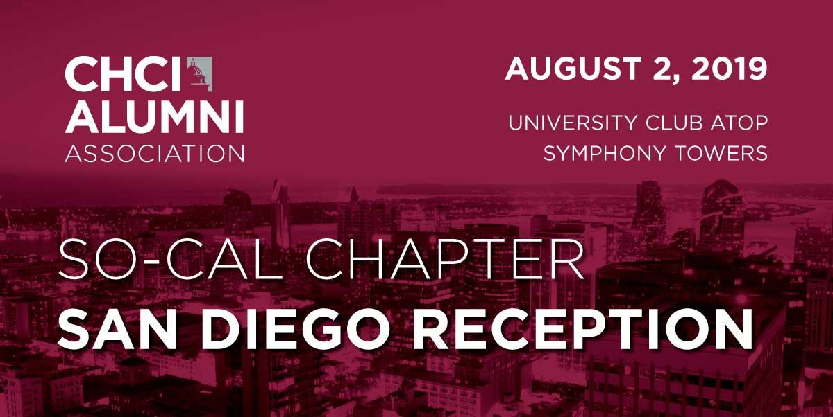 CHCI-AA SoCal Chapter San Diego Reception (CHCI Alumni Only)