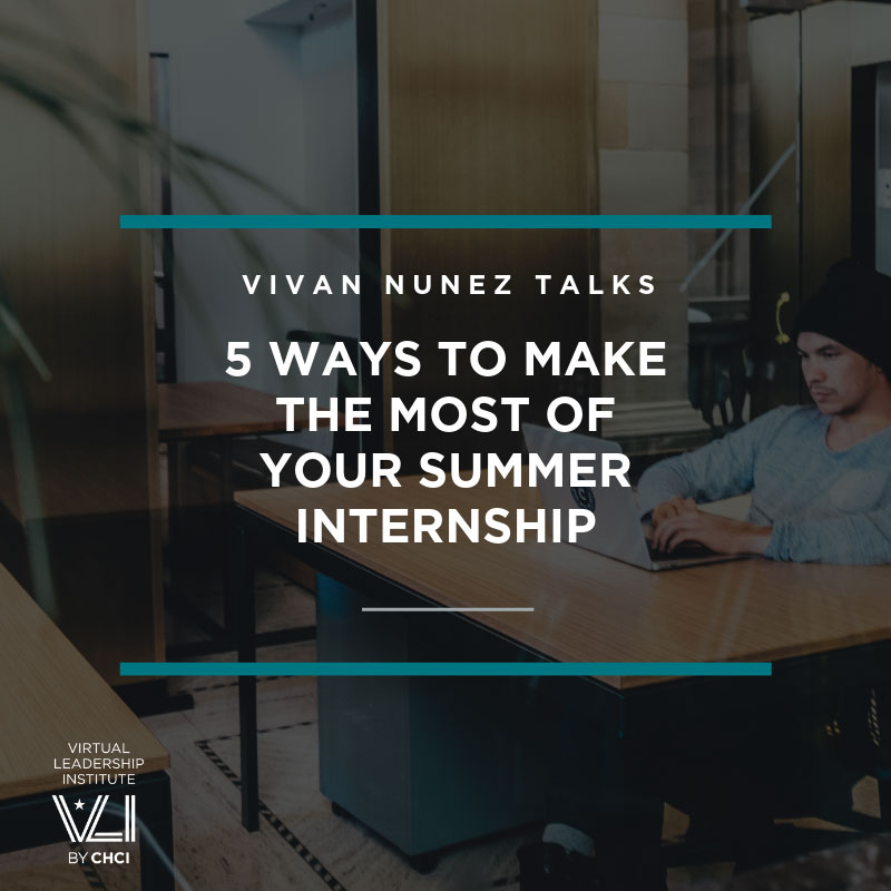 5 Ways To Make The Most Of Your Summer Internship
