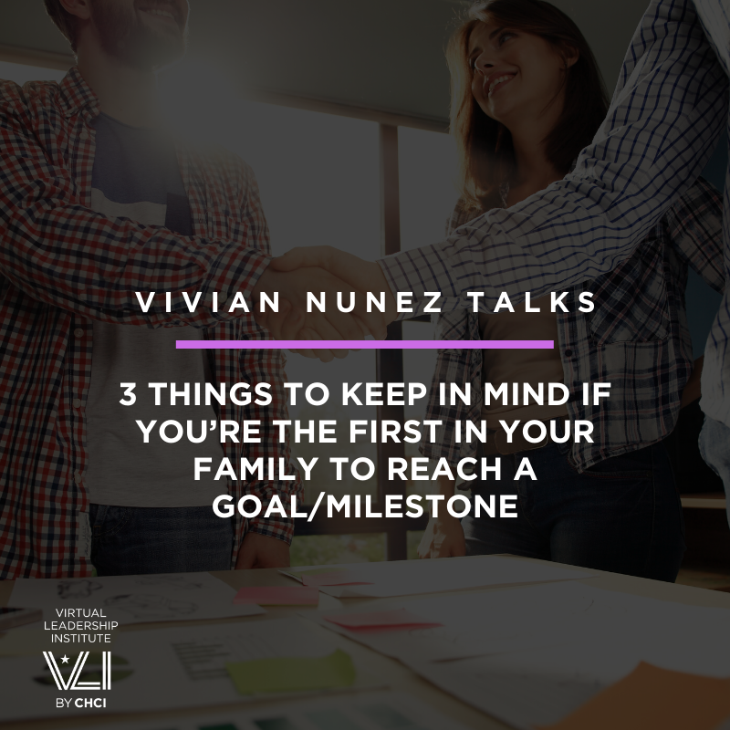 3 Things To Keep In Mind If You're The First In Your Family To Reach A Goal/Milestone