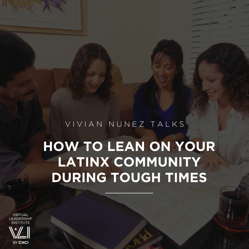 How To Lean On Your Latinx Community During Tough Times
