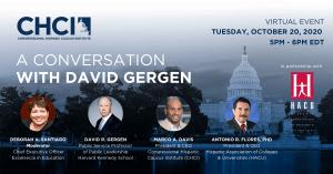 CHCI Presents: A Conversation with David Gergen, Oct. 20 2020